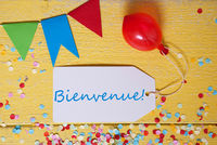 Party Label, Confetti, Balloon, Bienvenue Means Welcome