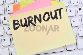 Burnout krank Krankheit im Job Stress Business Konzept Notizzettel