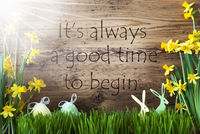 Sunny Easter Decoration, Gras, Quote Always Good Time Begin