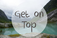 Lake With Mountains, Norway, Text Get On Top