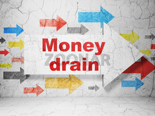 Currency concept: arrow with Money Drain on grunge wall background