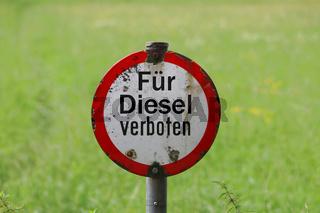 Für Diesel verboten