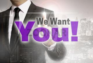 We Want You wird von Geschäftsmann gezeigt Konzept