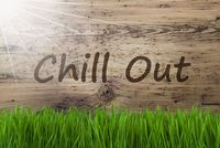 Sunny Wooden Background, Gras, Text Chill Out