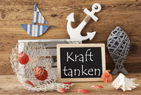 Chalkboard With Summer Decoration, Kraft Tanken Means Relax