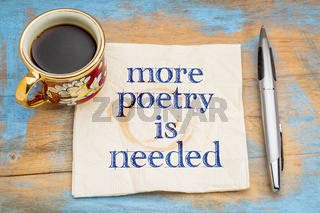 more poetry is needed napkin concept