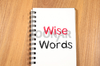 Wise words concept on notebook
