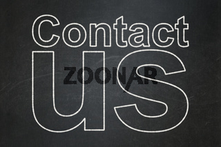Marketing concept: Contact Us on chalkboard background