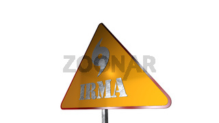 Irma Hurricane Road Sign Isolated On White Background 3D Rendering