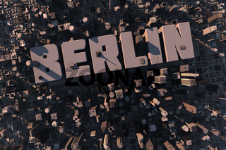 Luftansicht einer Stadt in 3D mit Schriftzug Berlin