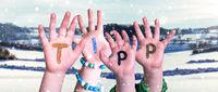 Children Hands Building Word Tipp Means Tip, Snowy Winter Background