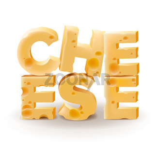 Word Cheese written with cheese on white background