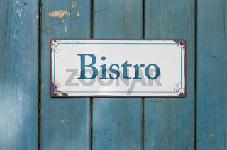 Vintage rusty metal sign  - Bistro