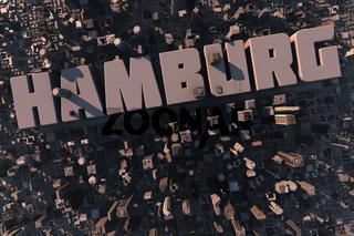 Luftansicht einer Stadt in 3D mit Schriftzug Hamburg