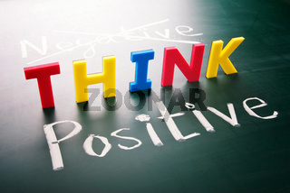 Think positive, do not negative