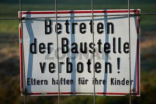 betreten der Baustelle verboten, Eltern haften für ihre Kinder