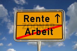 Deutsches Ortsschild Arbeit Rente