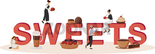 Sweets word concepts flat color vector banner. Delicious restaurant pastry. Desserts with fruits. Isolated typography with tiny cartoon characters. Patisserie creative illustration on white