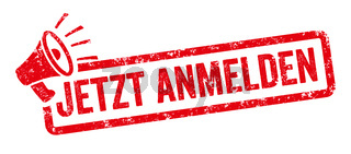 Red stamp with megaphone  - Register now in german - Jetzt anmelden