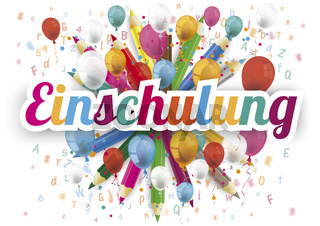 Einschulung Banner Balloons Letters Colored Pencils