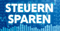 Conceptual image with financial charts and graphs - Save taxes in german - Steuern sparen