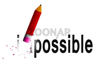 Change impossible to possible with  pencil eraser isolated