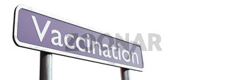 Sign for vaccination and virus proteciton. 3D Rendering