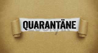 Torn paper revealing the word Quarantine in german -  Quarantäne