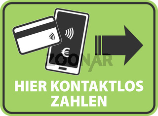 sign with text HIER KONTAKTLOS ZAHLEN, vector illustration with smartphone and credit card