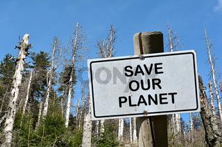 Schild mit der Aufschrift Save our Planet