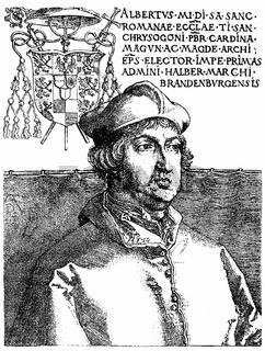 Albrecht von Hohenzollern, 1490 - 1545, Elector and Archbishop o