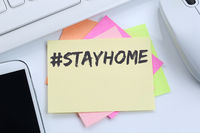 Stay home hashtag stayhome Coronavirus corona virus doctor ill illness desk