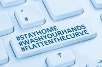 Stay home hashtag stayhome flatten the curve Coronavirus corona virus infection computer keyboard