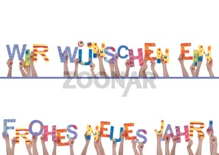 Many Hands Holding the Colorful German Words Wir Wuenschen Ein Frohes Neues Jahr