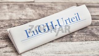 EuGH-Urteil als Schlagzeile auf Zeitung