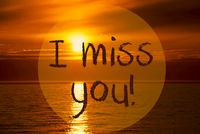 Romantic Ocean Sunset, Sunrise, Text I Miss You