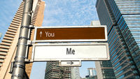 Street Sign Me versus You
