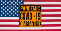 Pandemic sign warning of quarantine due to Covid-19 or corona virus in the USA