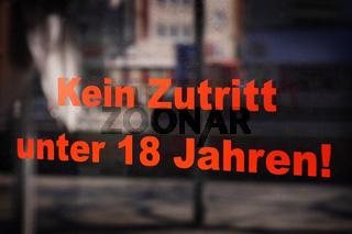 Kein Zutritt unter 18 Jahren - translates as no entry under eighteen in German