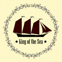 Sign of King of the Sea. Ship with separate editable elements. Design for yacht clubs, shirts, etc.