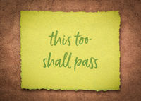 this too shall pass - inspirational handwriting