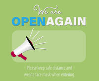 WE ARE OPEN AGAIN, reopen sticker or sign with megaphone