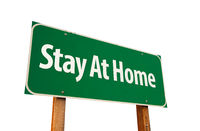 Stay At Home Green Road Sign Isolated On A White Background