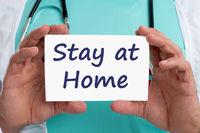 Stay at home coronavirus corona virus 2019-nCoV disease doctor ill illness