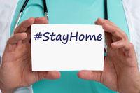 Stay home hashtag stayhome coronavirus corona virus 2019-nCoV disease doctor ill illness