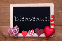 Balckboard With Red Heart Decoration, Text Bienvenue Means Welcome