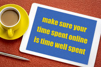 make sure your online time is well spent