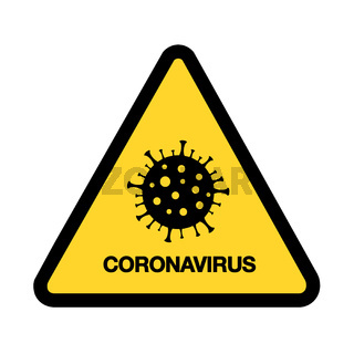 Coronavirus warning sign. Pandemic outbreak medical concept.