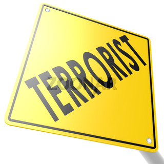 Road sign with terrorist