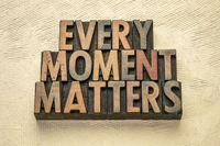 every moment matters inspirational reminder